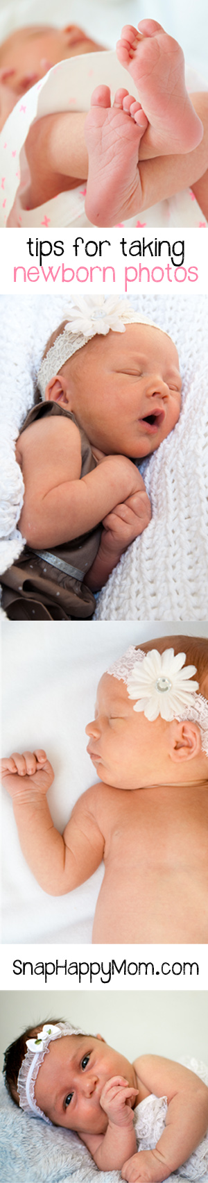 Tips for Taking Newborn Photos from SnapHappyMom.com
