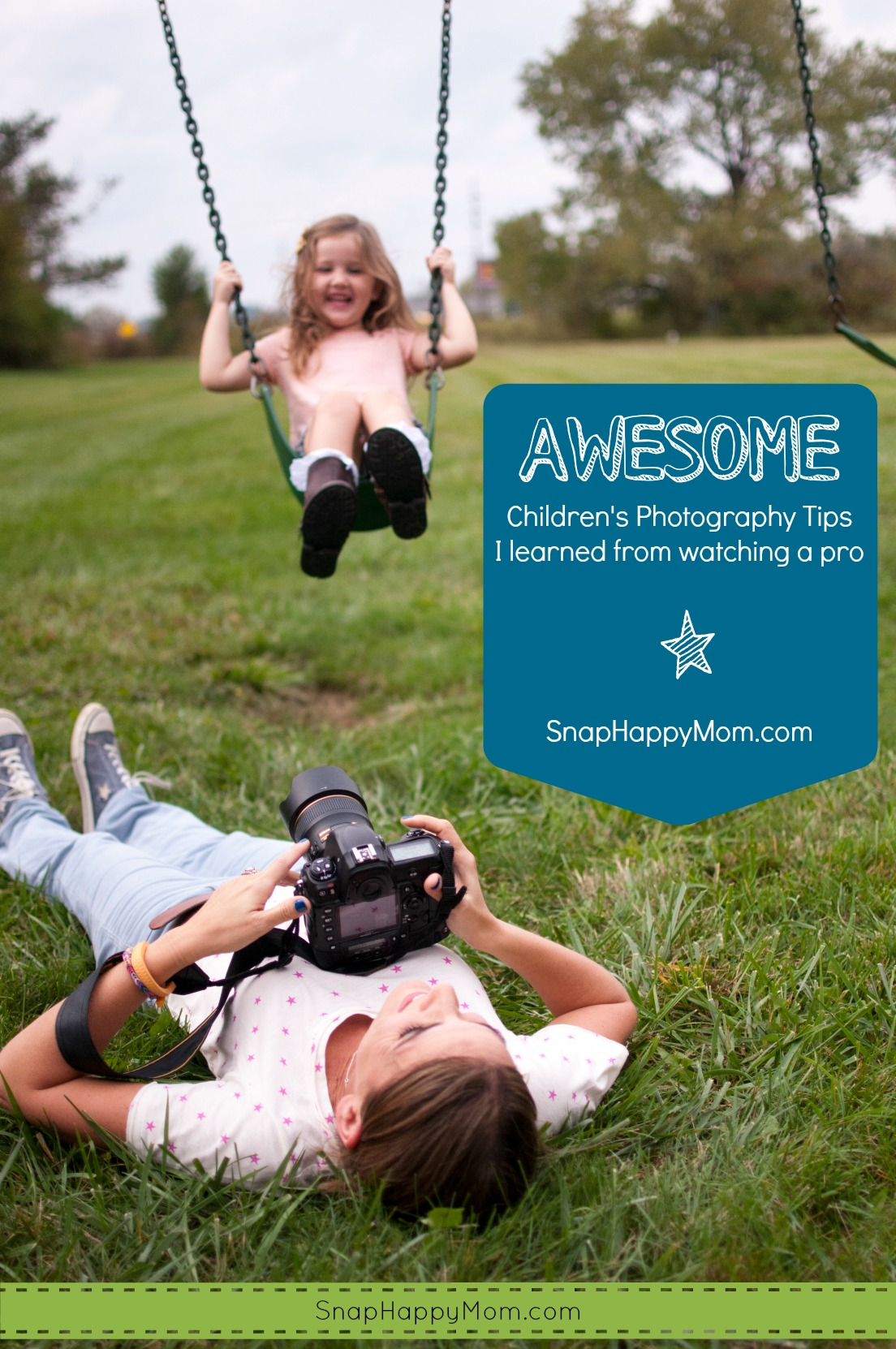 Awesome Photography Tips I learned from watchign a Pro - SnapHappyMom.com