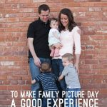 Tips to Make Family Picture Day a Good Experience - SnapHappyMom.com