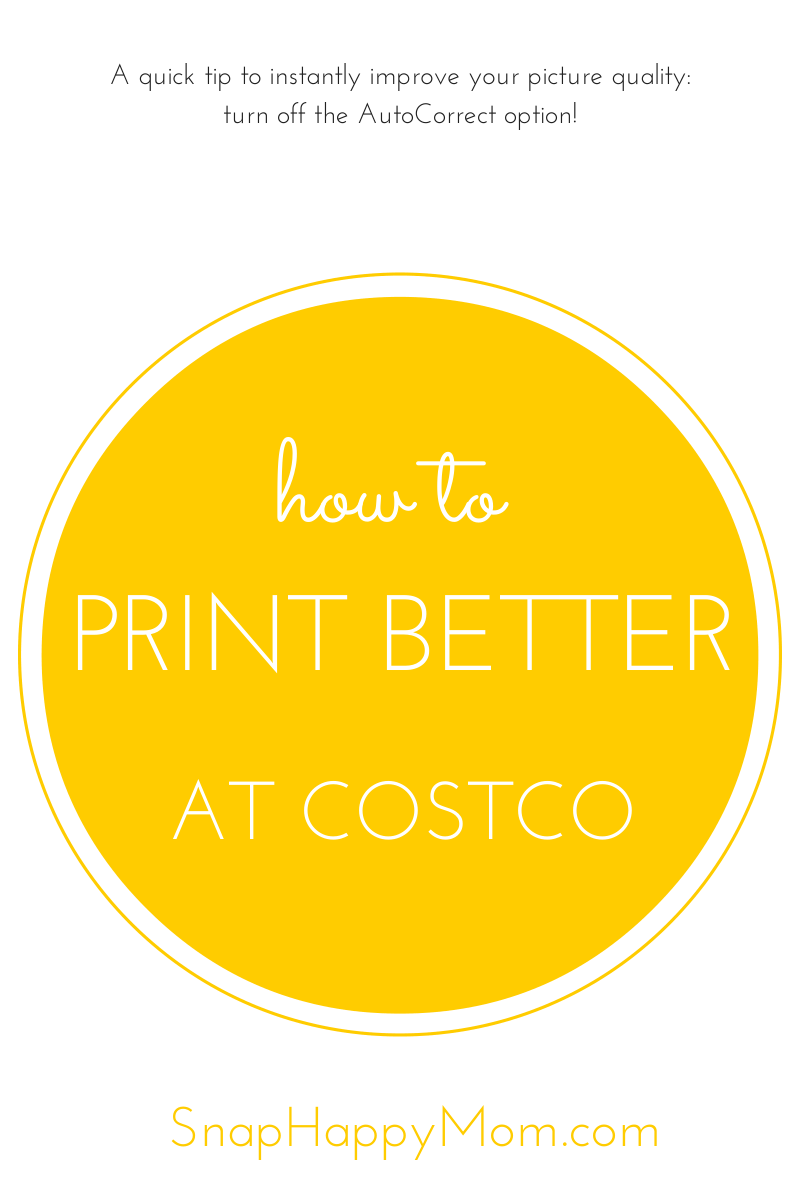 How To Get Better Prints From Costco Snap Happy Mom