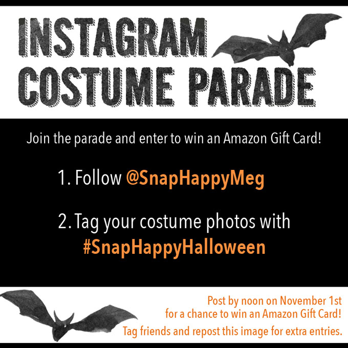 Instagram Costume Parade - tag your costume photos with #SnapHappyHalloween