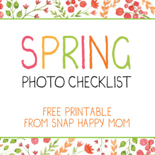 Spring Photo Checklist - free printable from Snap Happy Mom