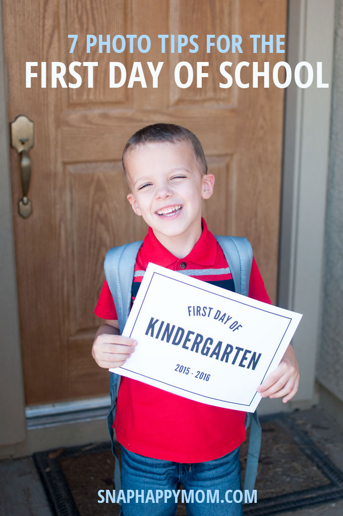 Tips For First Day Of School Photos - SnapHappyMom.com