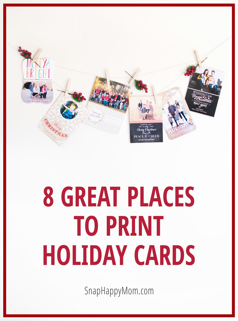 8 Great Places To Print Your Holiday Cards - SnapHappyMom.com
