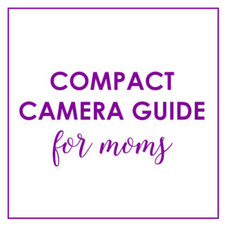 Compact Camera Guide For Moms