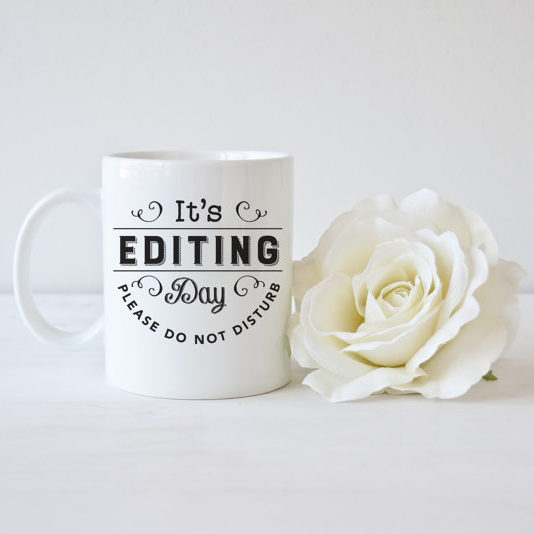 Editing Day Mug - Photographer Gift