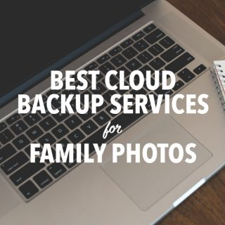 CLOUD BACKUP – BEST ONLINE BACKUP OPTIONS FOR FAMILY PHOTOS